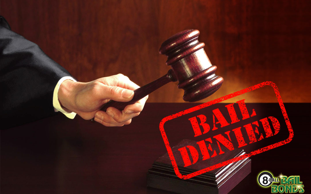 4 Reasons Why Courts Deny Bail